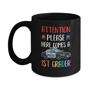 Kids First Day Of School 2019 1st Grade Police Attention Please Mug