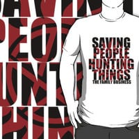 Supernatural - Saving People, Hunting Things T-Shirts & Hoodies