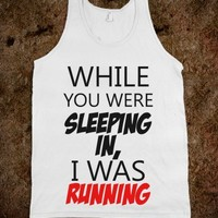C - Sleeping In/Running