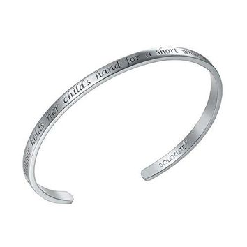 Solocute Cuff Bangle Bracelet Engraved A Mother Holds Her Childs Hand For a Short While And Their Hearts Forever Inspirational Jewelry