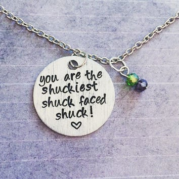 You Are The Shuckiest Shuck Faced Shuck Necklace - Maze Runner Inspired Necklace - Fandom Jewelry - The Maze Runner Jewelry - Minho Jewelry