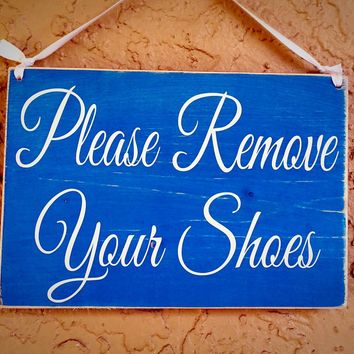 10x8 Please Remove Your Shoes Wood Sign