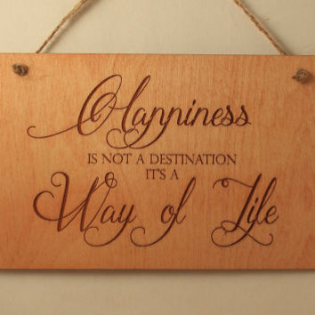 Happiness sign Wood sign Laser engraved sign Small sign Laser cut sign Wood saying Quote sign Motivation sign Wall quote Modern wall art