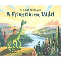 Friends in the Wild ( Good Dinosaur) (Hardcover) : Target