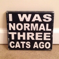 Crazy Cat Lady Sign - wood wall art
