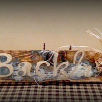 Step Back In Time, handpainted distressed sign. Approx 35x4, rustic handpainted sign