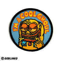 I'M A COOL GHOUL PATCH