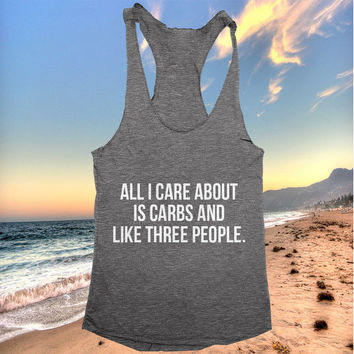 all i care about is carbs and like three people racerback tank top dark grey yoga gym fitness work out fashion cute gift funny saying