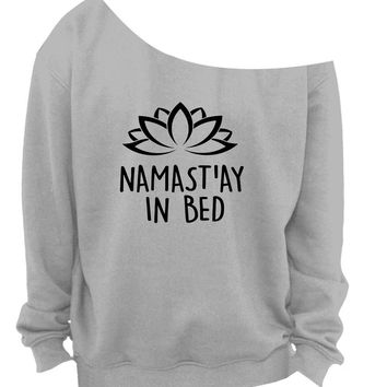 Namastay In Bed Namaste Shoulder Sweatshirt SM-4X, yoga clothes, workout top, boho style, bohemian clothing