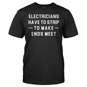 Electricians Have to Strip to Make Ends Meet