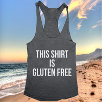 This shirt is gluten free Tank top yoga racerback funny work out fitness gym vegan healthy