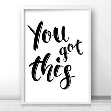 Inspirational Wall Art, Digital Download Print, Typography Print, Black  White Art Print,