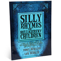 ThinkGeek :: Silly Rhymes For Belligerent Children book