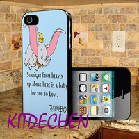 iphone 4/4s,5/5s,5c, samsung galaxy s3,s4,s5, galxy note 3,2, ipod touch 4/5 with design Dumbo Disney Quotes