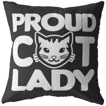 Cat Lady Pillows Proud Cat Lady