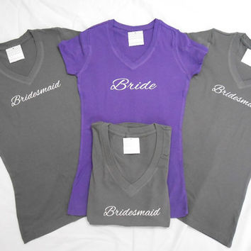4 Bridal T-Shirts. 4 Bachelorette Party T-Shirts. 4 Bridesmaid T-Shirts. 4 Bridal Party T-Shirts. 4 Bridesmaid Shirts.