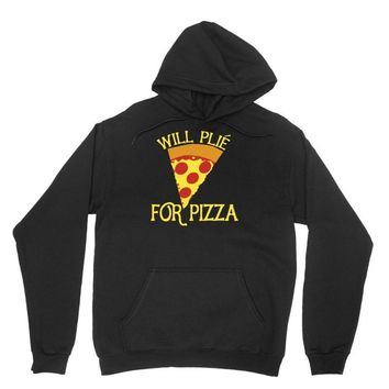 will plie for pizza Unisex Hoodie