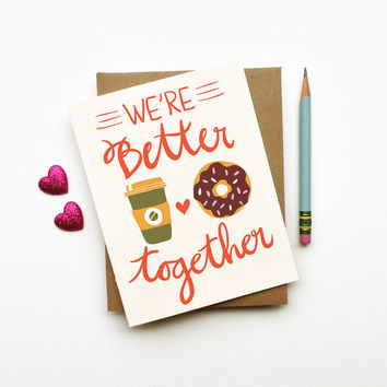 We're Better Together Card coffee and doughnut donut illustration drawing love you retro vintage style calligraphy handwriting primary color