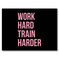 Work Hard Train Fitness Motivational Quote Pink Bl Postcard