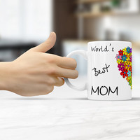 Mother's Day, World's Best MOm Mug, Coffee - Tea - cup, gift for mom, Mother's Day gift