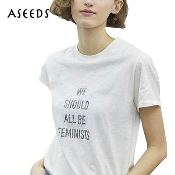 WE SHOULD ALL BE FEMINISTS letters print t shirt women white tops tees Summer fashion short sleeve t-shirt 2017 new women tops