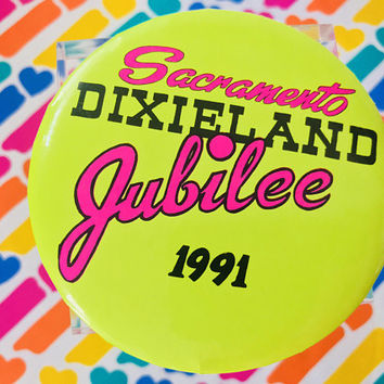 Vintage Sacramento Dixieland Jubilee 1991 Pinback Button / 90s Lime Green Hot Pink Retro Pin Badge / Jazz Festival Early Music Memorabilia