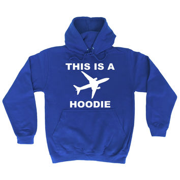 123t USA This Is A Plane Hoodie Funny Hoodie