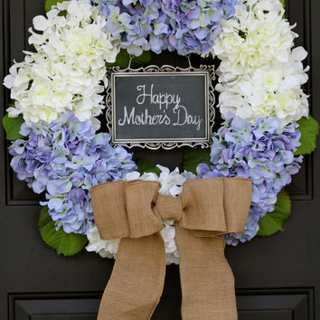 BURLAP WREATH- burlap door hanger- burlap- wreath spring wreath hydrangea wreath- front door decoration- chalkboard sign Mother's Day Wreath
