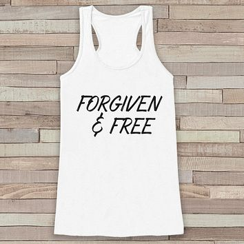 Womens Easter Shirt - Forgiven and Free - Religious Easter Tank Top - Christian Easter Womens Tank - Happy Easter Christ, Jesus, White Tank