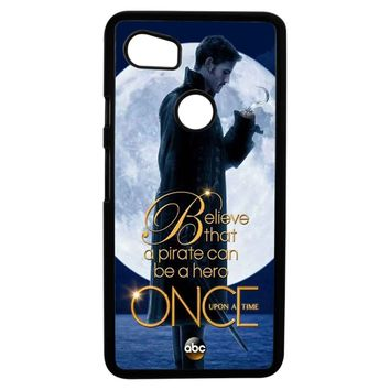Once Upon A Time Captain Hook Believe Google Pixel 2XL Case