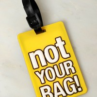 NOT Your Bag Luggage Tag Yellow