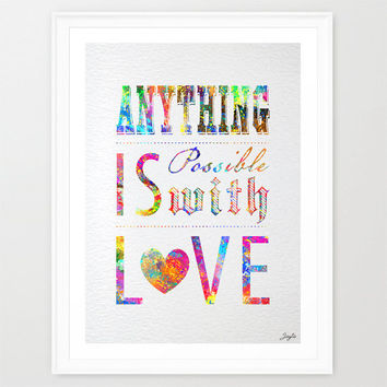 Inspirational quote Watercolor Art,Love Poster,housewarming,Wedding,Valentines,Birthday Gift,Anything is possible with love, #311