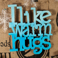 I like warm hugs!  Disney Frozen inspired wall words,  wall decor, for Home, Nursery,Playroom, Bedroom,  Kids Room wall art