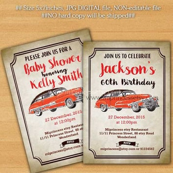 Birthday Invitation OR Baby shower  vintage car, 1st 2nd 3rd 30th 40th 50th 60th 70th 80th 90th Retro birthday party invite - card 857