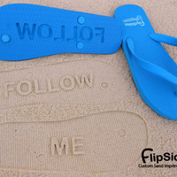 Custom Flip Flops. Personalize With Your Sand Imprint Design or Logo. No Minimum Order Quantity