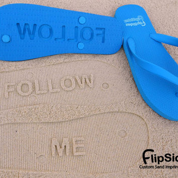 FOLLOW ME  Sand Imprint Flip Flops by FlipSideFlipFlops on Etsy