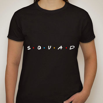 "Friends TV Show F.R.I.E.N.D.S Inspired ""Squad"" T-Shirt"