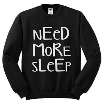 Moment Gear Men's Need More Sleep Sweatshirt