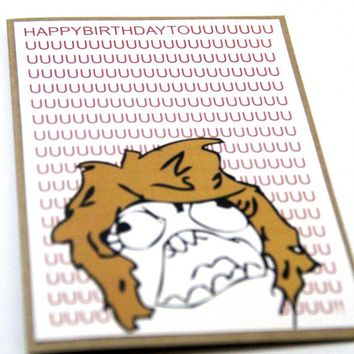 Meme Birthday Card - RAGE Girl/ FU .. on Luulla