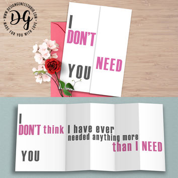 "Funny anniversary card ""I don't need you"" hidden message card"