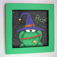 Tole Painted Framed Toad-This Spell went Wrong Framed in Green