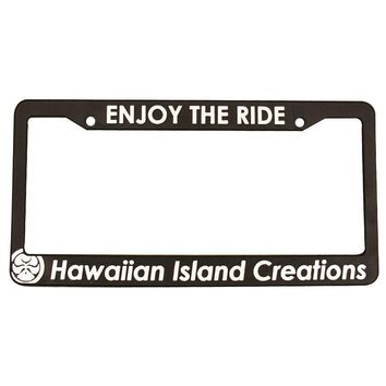 """HIC """"Enjoy The Ride"""" License Plate Frame"""