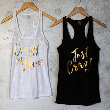 Crazy in Love, Just Crazy, Bride Tank tops, Bridesmaid Tank tops, Tank tops, Bachelorette Party Tank tops, Bridal Party, Bride Gift