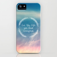 The Life You Have Imagined  iPhone Case by Galaxy Eyes | Society6