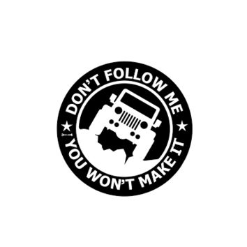 Jeep 4x4 Off Road Don't Follow Me Vinyl Decal Sticker