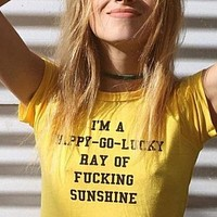 I'm a Happy Go Lucky Ray of Sunshine Shirt