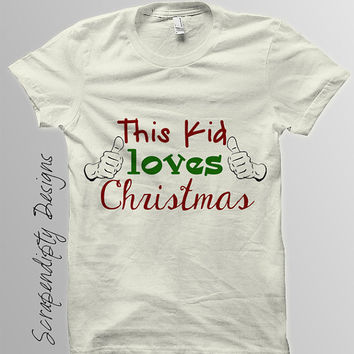This Kids Loves Christmas Shirt Design / DIY Iron on Printable - Christmas Iron on Transfer / Funny Kids Boys Girls Clothing Tshirt IT122