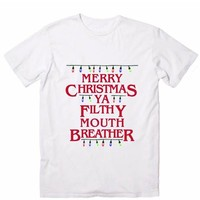 Merry Christmas Ya Filthy Mouth Breather Christmas T-Shirts