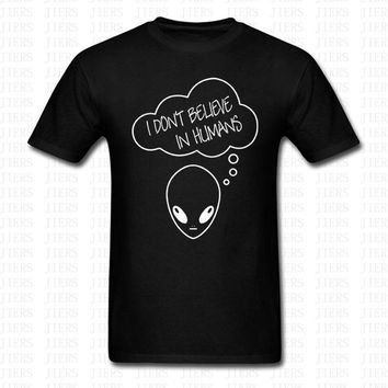 Summer Funny Alien T-shirt I Don't Believe In Humans Predator Costume Space Ship UFO Cotton O Neck Shirts Men Women Brand Tops