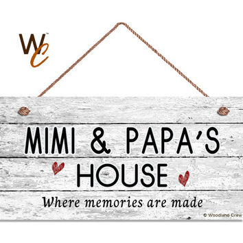"MIMI & PAPA'S HOUSE Sign, Where Memories Are Made, Distressed Wall Art, Gift For Grandparents, Weatherproof, 5"" x 10"" Sign, Made To Order"
